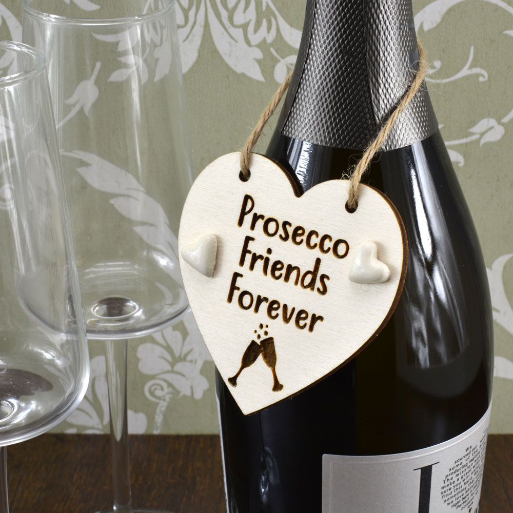 'Prosecco Friends Forever' Handmade Wine Bottle Charm Tag Gift Sign Keepsake