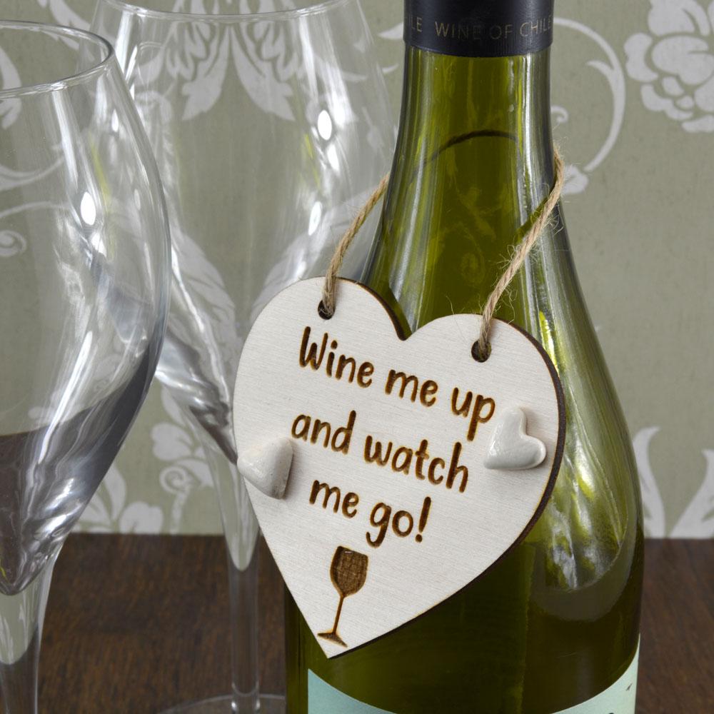 Wine me Up and Watch me go Handmade Wine Bottle Charm Gift Keepsake Tag
