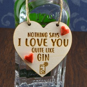 'Nothing says I Love You quite like Gin' Handmade Gin Bottle Charm